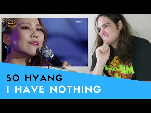 Voice Teacher Reacts to So Hyang - I Have Nothing, 소향 - 아이 해브 낫띵