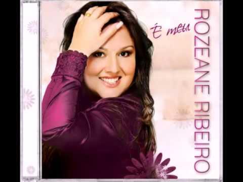 Baixar ESTOU CONTIGO ROZEANE RIBEIRO (CD É MEU 2013)!