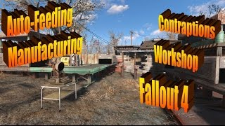 Auto-Feeding Manufacturing in Fallout 4's Contraptions Workshop