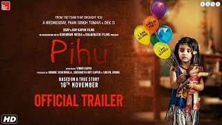 Pihu 2018 Movie Trailer