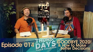 """Ep. 014 """"Goodbye 2020 & How to Make Better Decisions"""""""