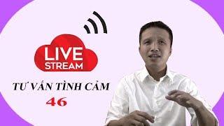 Live stream gỡ rối tơ lòng thòng 46 ...