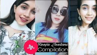 Best Of @Reeja jeelani Musical.ly Compilation | Pakistan Musically Videos Compilation 2017