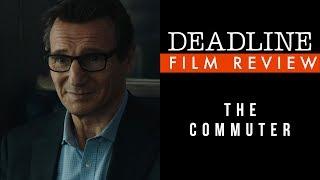 The Commuter Review - Liam Neeson, Vera Farmiga