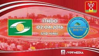 Sông Lam Nghệ An vs S. Khánh Hòa BVN - Cúp QG 2016 | FULL