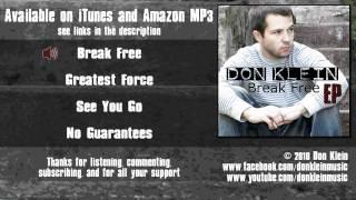 Don Klein - Break Free (original song)