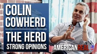 COLIN COWHERD | WORLD PREMIERE EPISODE | THE HERD: STRONG OPINIONS