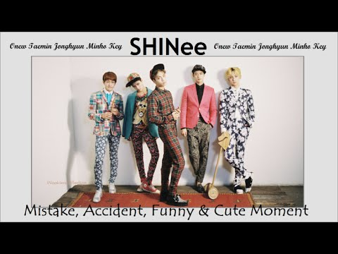 PART 79: Kpop Mistake & Accident [SHINee only.]