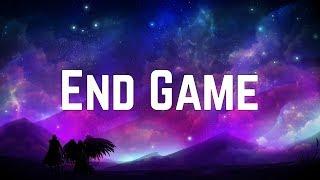 Taylor Swift - End Game ft. Ed Sheeran & Future (Lyrics)