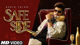 Video Safe Side - Kadir Thind