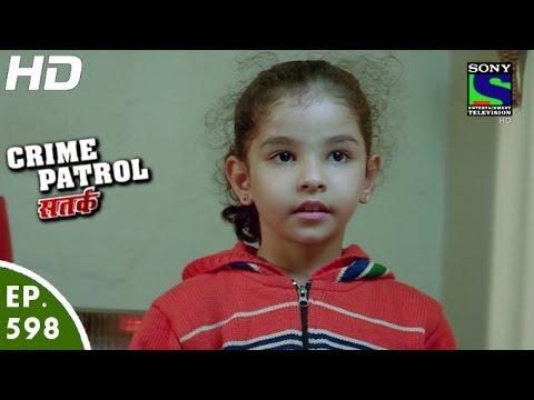 Crime patrol satark episode 599 : Kuckuckskinder film