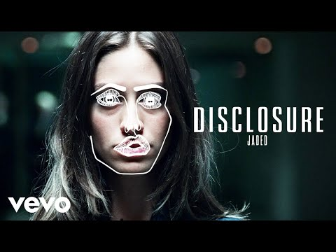 Disclosure - Jaded (Official Video)