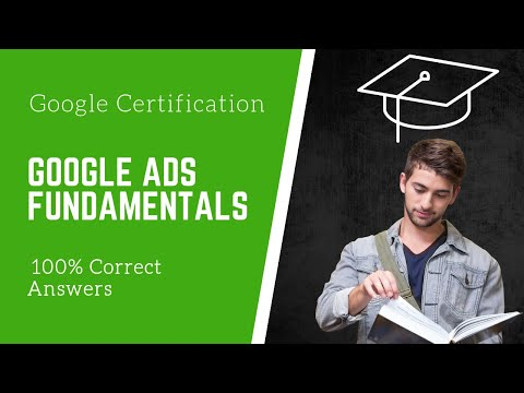 Google Ads fundamentals assessment answers