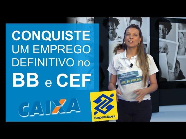 [Sim, eu posso trabalhar no Banco do Brasil e na Caixa Econômica Federal]