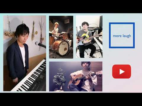 【🍀リレーで曲を完成かせよう🍀】④more laugh +ピアノ