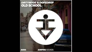 dirty-mode-x-dopedrop-old-school-jumping-sounds-release.jpg