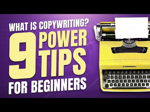 What Is Copywriting? 9 Power Tips For Beginners