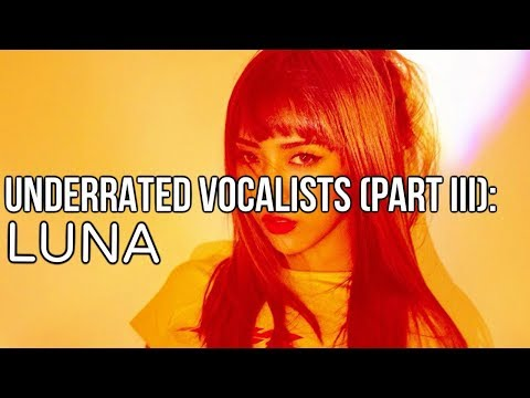 Best Underrated Young Vocalists (Part III) | f(x) 루나 고음모음