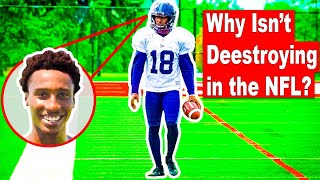 Why Isn't Deestroying in The NFL?