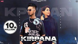Kirpana – Kptaan ft Jazleen Kaur Video HD