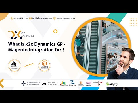 What is x2x Dynamics GP with Magento Integration for ?