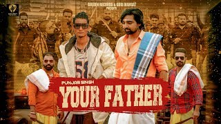 Video Your Father - Punjab Singh