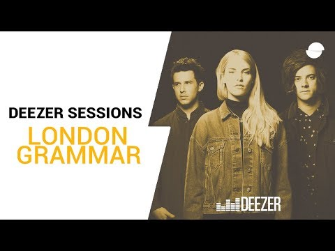 London Grammar - Deezer Session