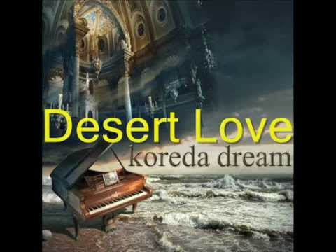 Koreda Dream - Desert Love (012-679 D.Euzet)