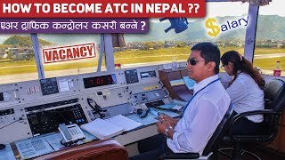 How to become air traffic controller in nepal? Scope   Salary   Requirements