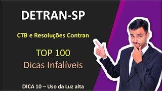 DETRAN-SP - Top 100 dicas - Dica 10 [Uso de Luz Alta]