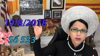 Khai Dân Trí - Lisa Phạm Số 533 Live stream 19h VN (8h sáng hoa kỳ ) mới nhất hôm nay ngày 19/8/2018