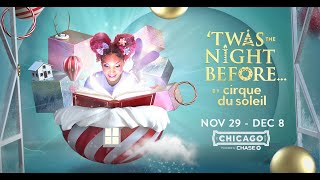 Rehearsals for 'Twas the Night Before... by Cirque du Soleil at The Chicago Theatre