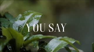 You Say - [Lyric Video] Lauren Daigle