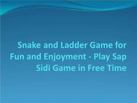 Snake and Ladder Game for Fun and Enjoyment Play Sap Sidi Game in Free Time