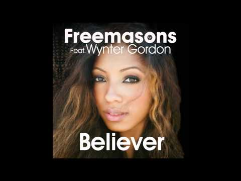 Freemasons Feat. Wynter Gordon - Believer (Club Mix)