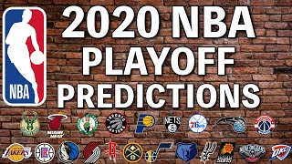 2020 NBA Playoff Predictions