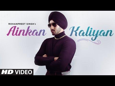 Ainkan Kaliyan (Black Shades) Rohanpreet Singh - The Kidd, Jassi Lohka