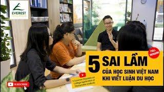 5 sai lầm của học sinh Việt Nam khi viết luận du học (bản đầy đủ)