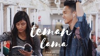 Teman Lama - Short Movie