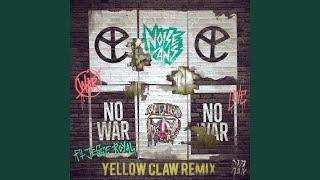 No War (feat. Jesse Royal) (Yellow Claw Remix)