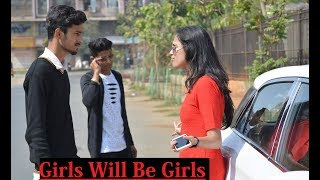 Girls Will Be Girls    Valentine Day Special   Funny video 2018   
