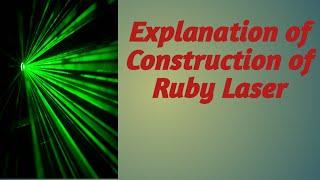 ruby laser construction explanation
