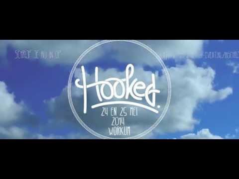 Hooked-event Teaser | 24 &25 Mei 2014 | Workum Friesland