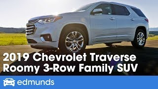 2019 Chevrolet Traverse Review: A Roomy 3-Row Family SUV