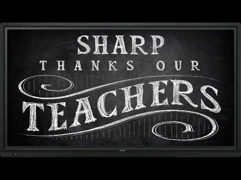 Sharp Thanks Our Teachers