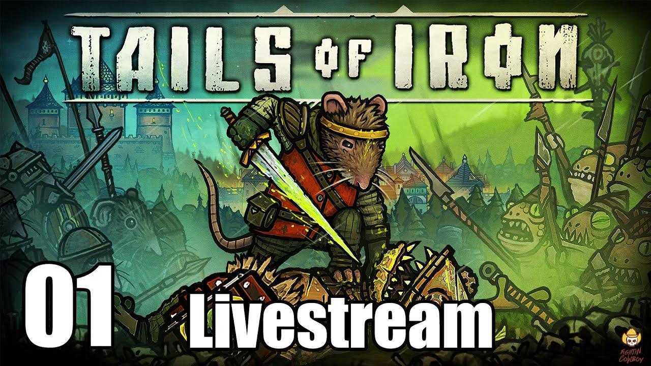 Tails of Iron - Livestream Part 1
