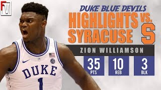 Zion Williamson Duke vs Syracuse - Highlights | 1.14.19 | 35 Pts, Tough Lost!