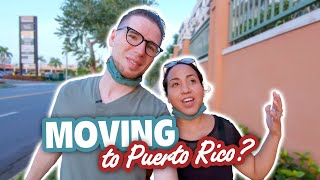 Living in Puerto Rico: 17 Things You Should Know