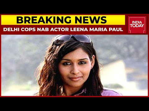 Actress Leena Maria Paul arrested for cheating ex-Ranbaxy promoter's wife of Rs 200 crore