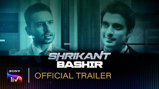 Shrikant Bashir SonyLIV Originals Web Series